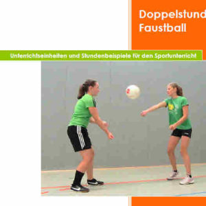 Doppelstunde Faustball von Susann Vogel